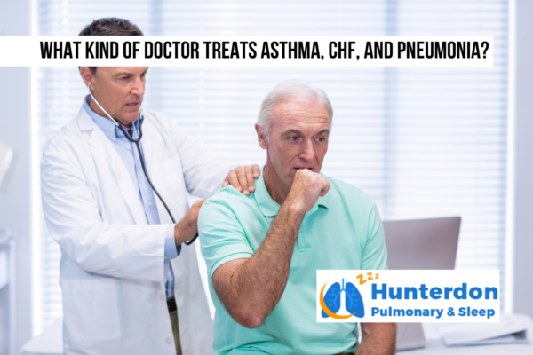 What kind of doctor treats asthma, CHF, and pneumonia?
